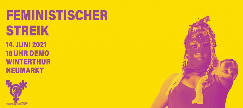 Feministischer Streik: 14. Juni 2021 um 18 Uhr in Winterthur auf dem Neumarkt